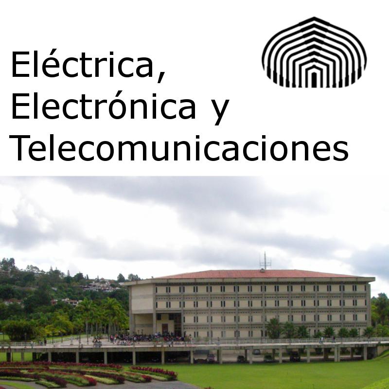 Eléctrica, Electrónica y Telecomunicaciones