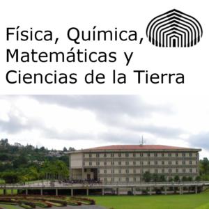 Física, Química, Matemáticas y Ciencias de la Tierra