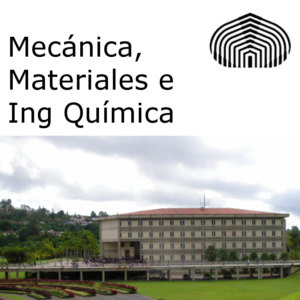 Mecánica, Materiales e Ing Química